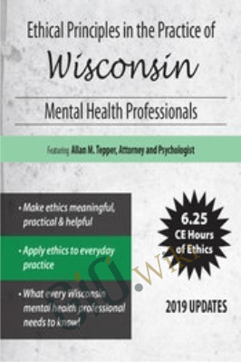 Ethical Principles in the Practice of Wisconsin Mental Health Professionals - Allan M. Tepper