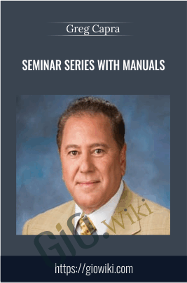 7 DVDs Seminar Series with Manuals - Greg Capra