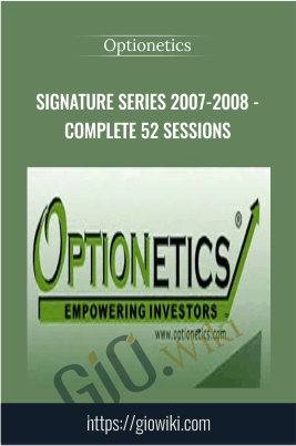 Signature Series 2007-2008 - Complete 52 Sessions - Optionetics