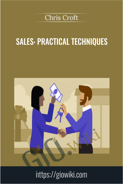 Sales: Practical Techniques - Chris Croft