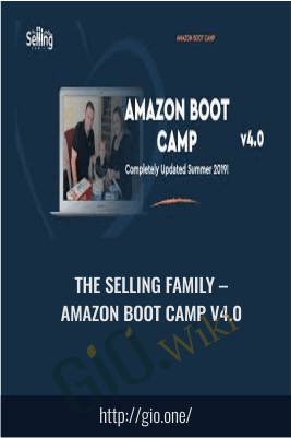 Amazon Boot Camp v4.0 – The Selling Family