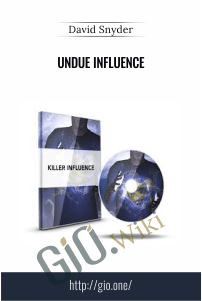Undue Influence – David Snyder