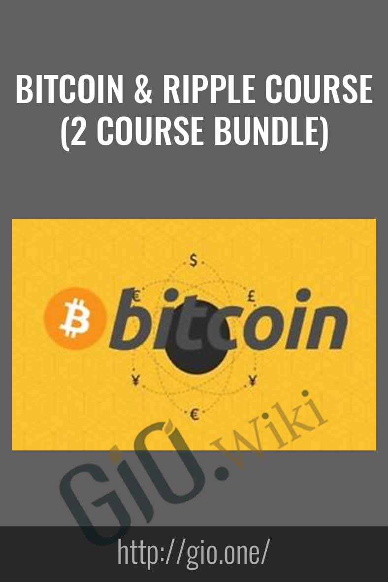 Bitcoin & Ripple Course (2 Course Bundle)