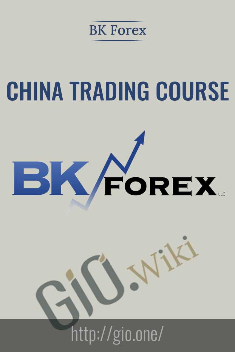 China Trading Course – Jan 2016 - BK Forex