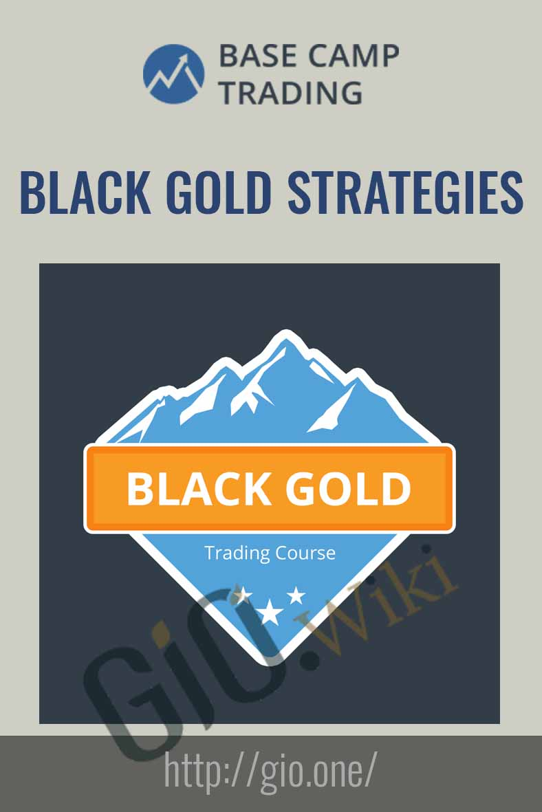 Black Gold Strategies - Base Camp Trading