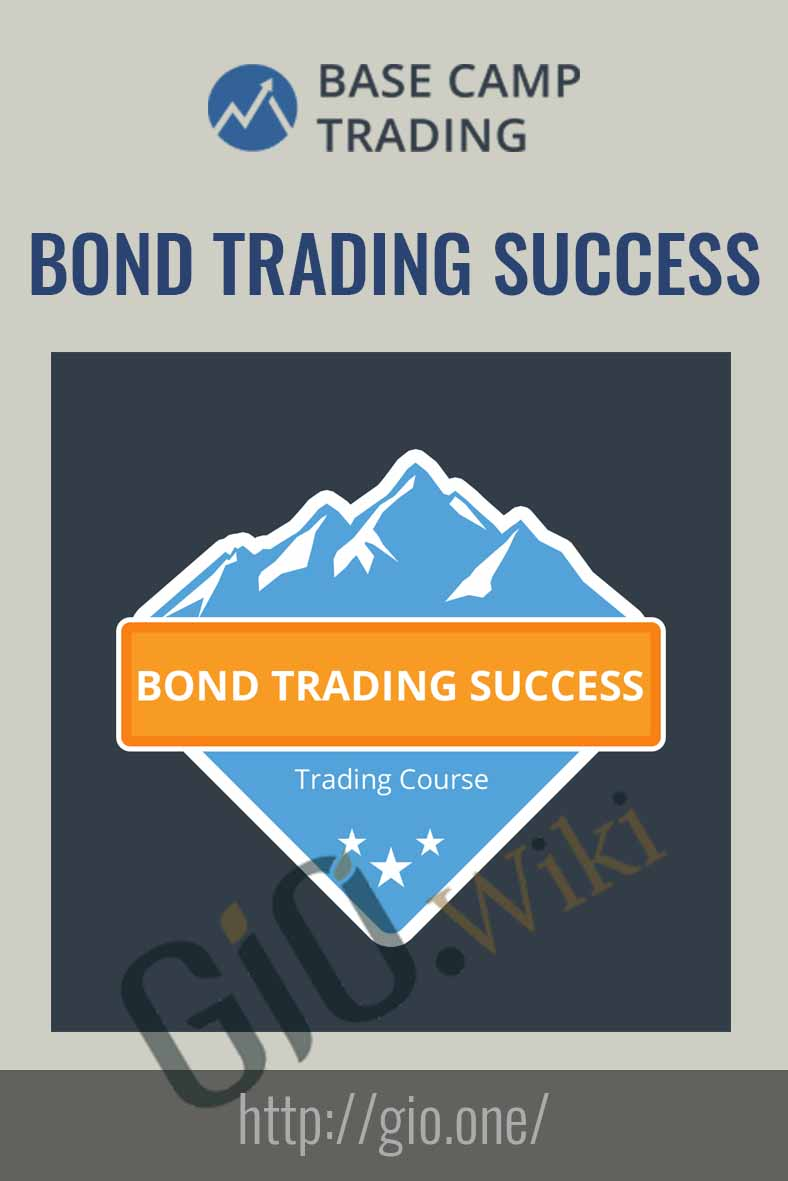 Bond Trading Success - Base Camp Trading