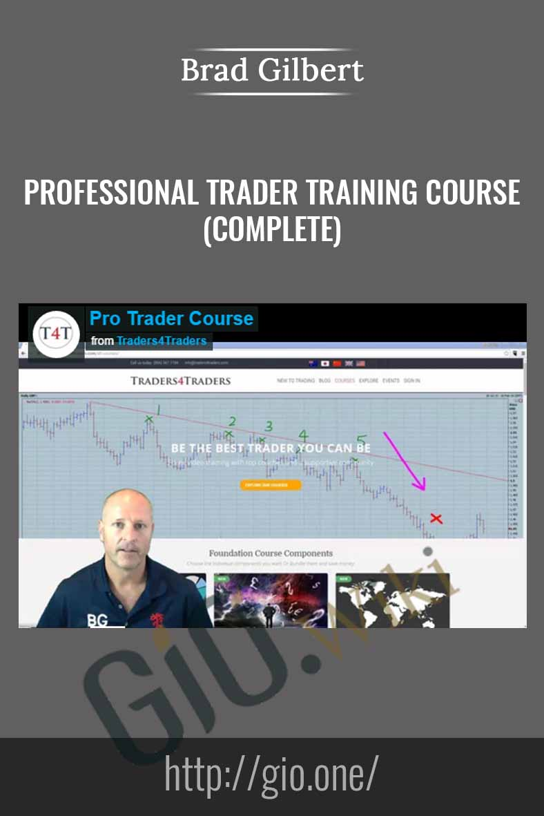 Professional Trader Training Course (Complete) - Brad Gilbert