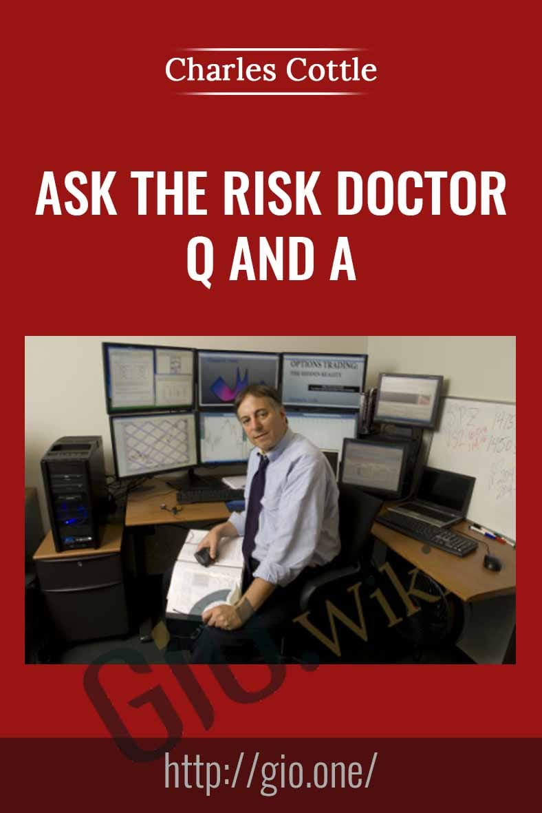 Ask the RiskDoctor Q and A - Charles Cottle