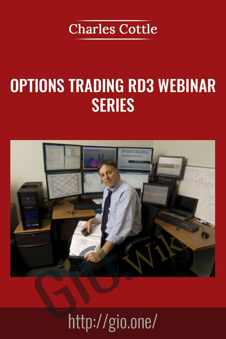 Options Trading RD3 Webinar Series - Charles Cottle