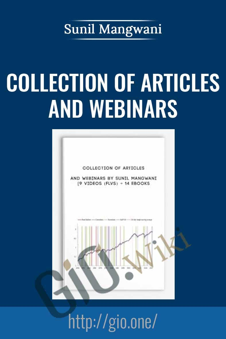 Collection of Articles and Webinars - Sunil Mangwani