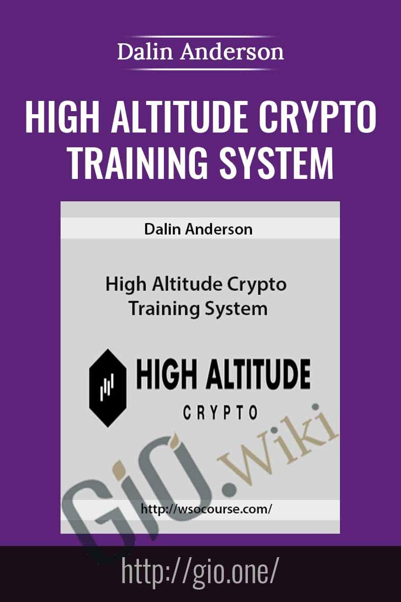 High Altitude Crypto Training System - Dalin Anderson