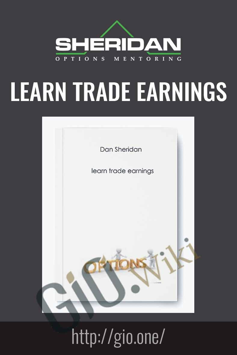 Learn Trade Earnings - Dan Sheridan