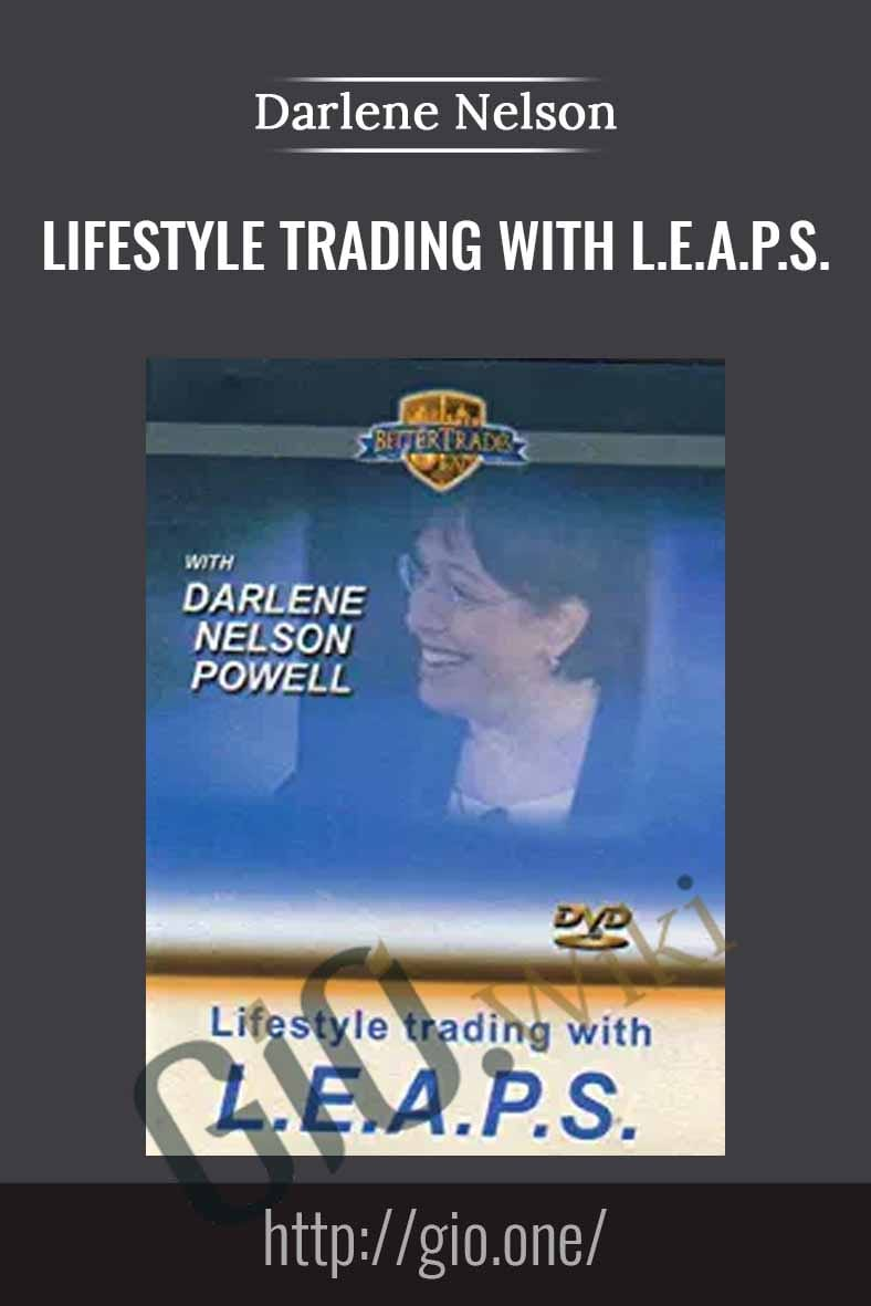 Lifestyle Trading with L.E.A.P.S. - Darlene Nelson