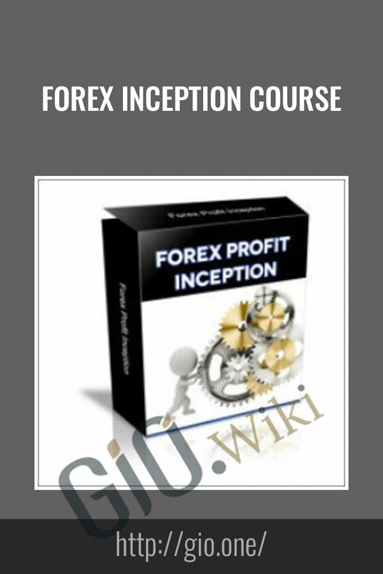 Forex Inception Course - Forex Wary
