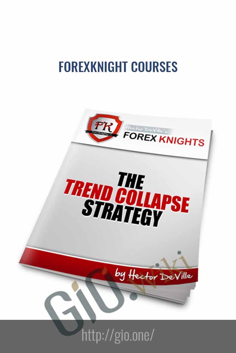 Forex Knight Courses