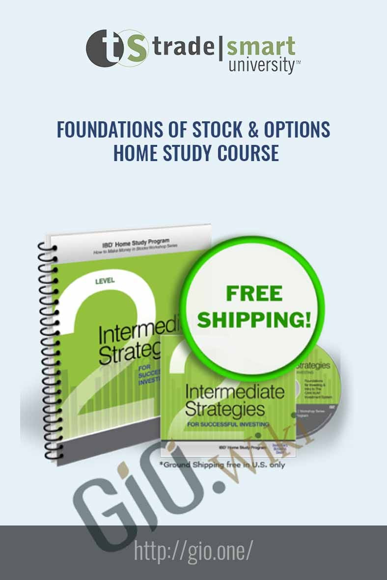 Foundations of Stock & Options - Home Study Course - TradeSmart University