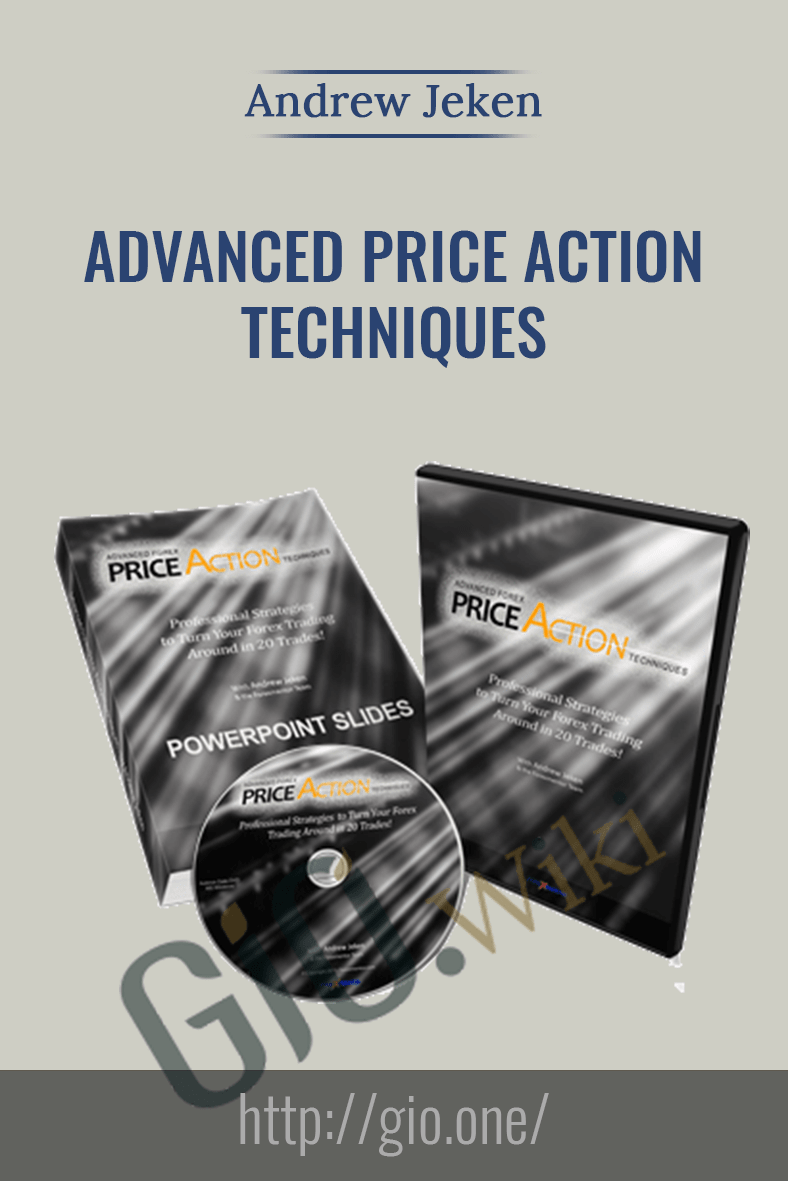Advanced Price Action Techniques - Andrew Jeken
