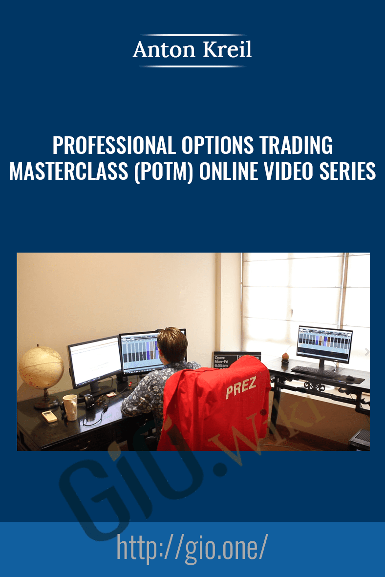 Professional Options Trading Masterclass (POTM) Online Video Series - Anton Kreil