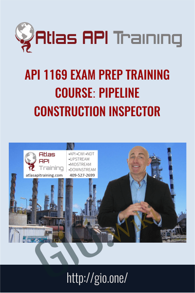 API 1169 Exam Prep Training Course - Atlas Api Training