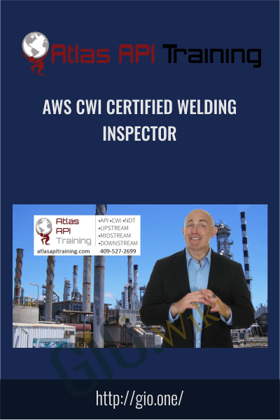 AWS CWI Certified Welding Inspector - Atlas Api Training
