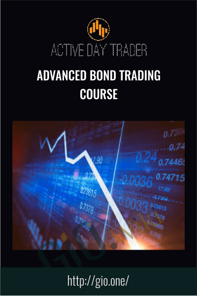 Advanced Bond Trading Course - Active day trader