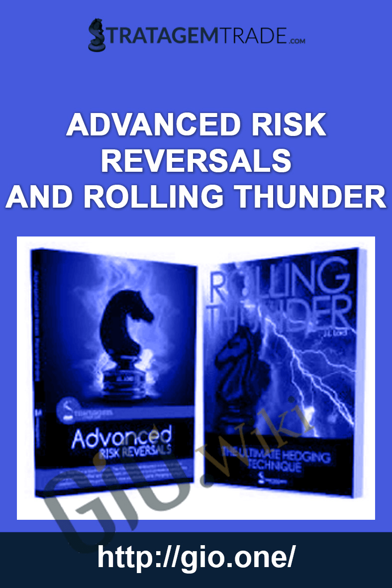 Advanced Risk Reversals and Rolling Thunder - Stratagem Trade