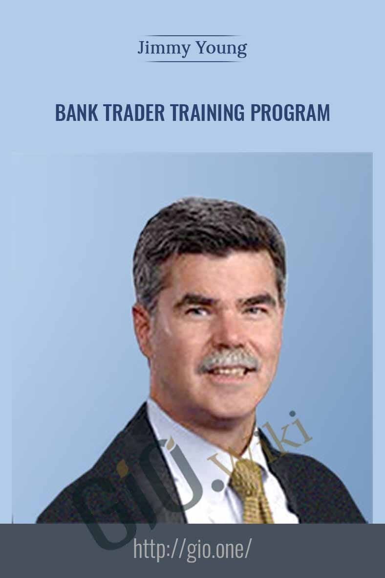 Bank Trader Training Program - Jimmy Young