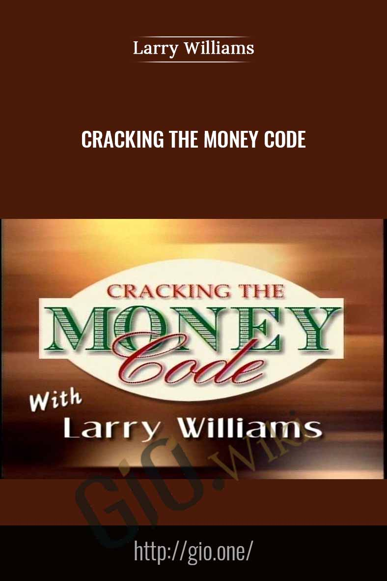 Cracking the Money Code - Larry Williams