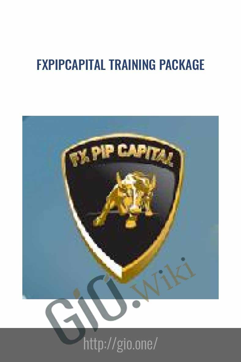 FXPipCapital Training Package