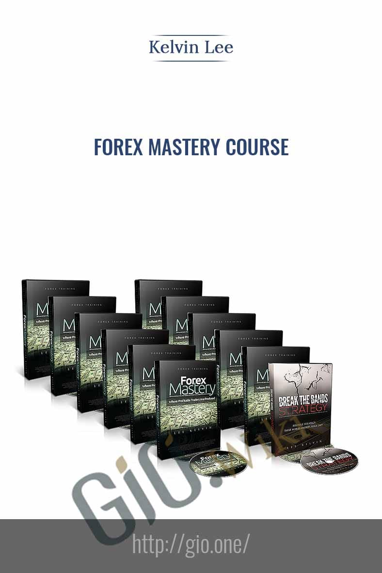Forex Mastery Course - Kelvin Lee