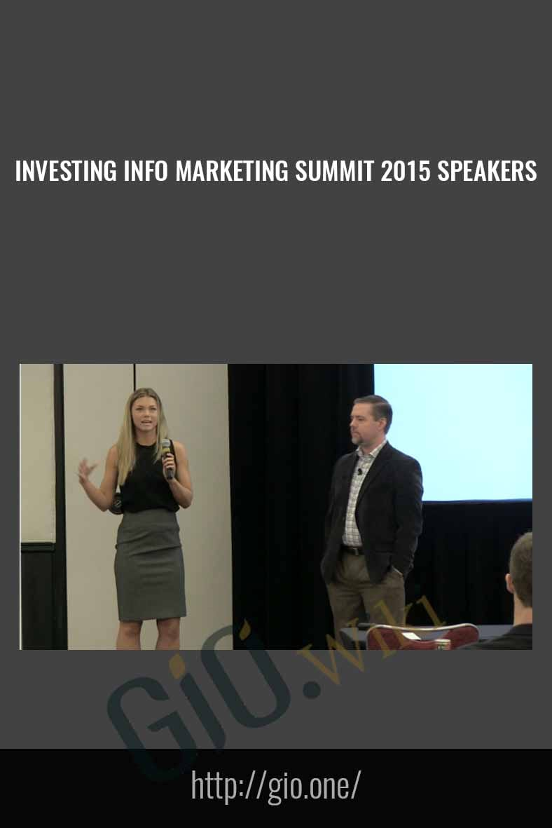 Investing Info Marketing Summit 2015 Speakers