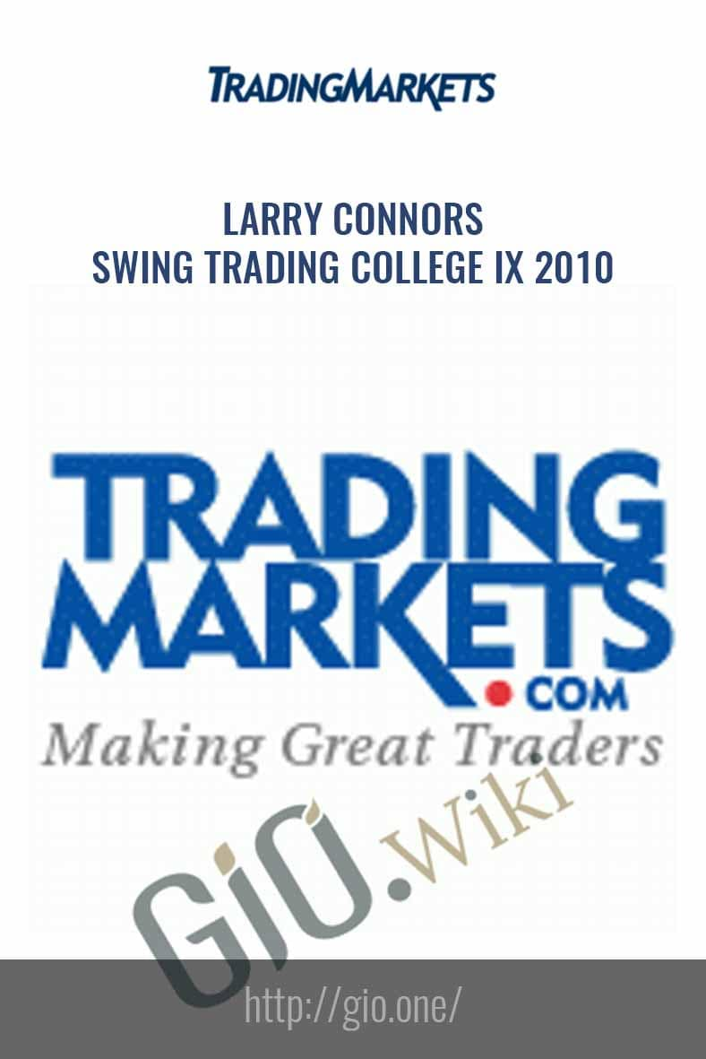 Swing Trading College IX 2010 - Larry Connors