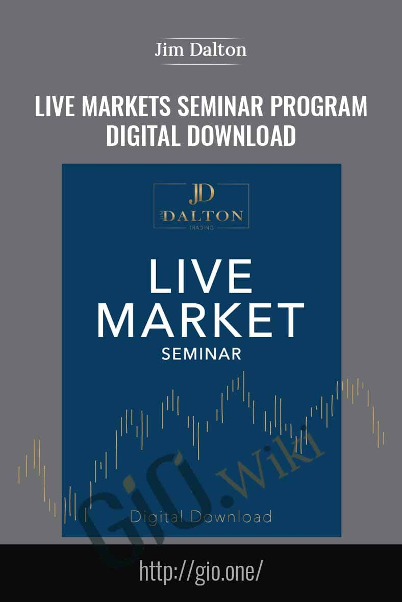 Live Markets Seminar Program – Digital Download - Jim Dalton
