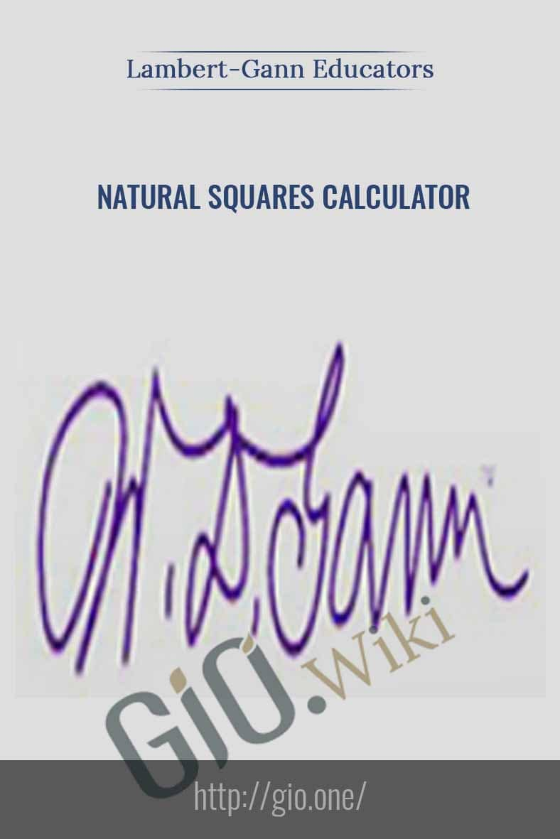 Natural Squares Calculator (Based on W.D.Gann's Square of Nine) - Lambert-Gann Educators