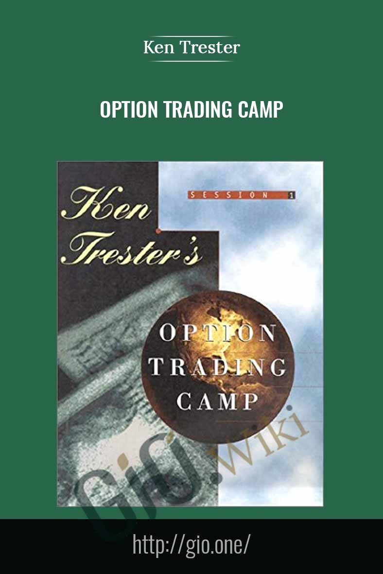 Option Trading Camp - Ken Trester