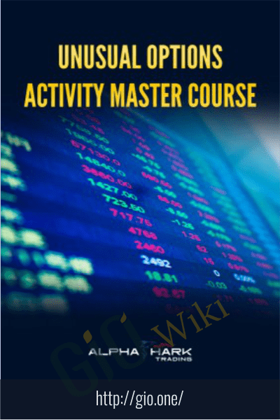 Unusual Options Activity Master Course - Alphashark