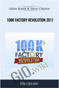 100K Factory Revolution 2017 – Aidan Booth & Steve Clayton