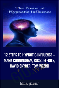 12 Steps to Hypnotic Influence