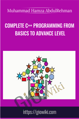 Complete C++ programming from Basics to Advance level - Muhammad Hamza AbdulRehman