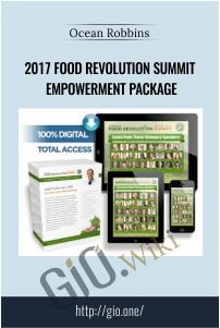 2017 Food Revolution Summit Empowerment Package – Ocean Robbins