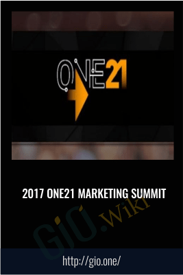 2017 One21 Marketing Summit