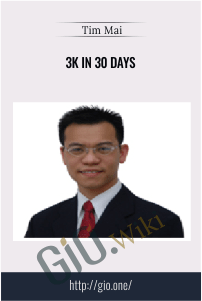 3k In 30 Days – Tim Mai