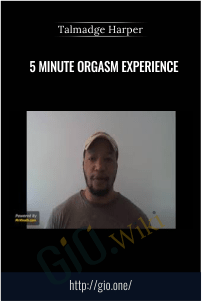5 Minute Orgasm Experience
