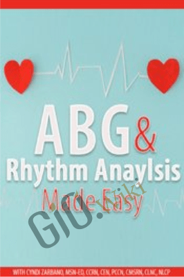 ABG & Rhythm Analysis Made Easy - Cyndi Zarbano
