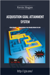Acquisition Goal Attainment System – Kevin Hogan