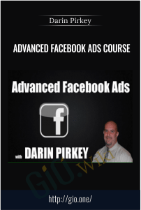 Advanced Facebook Ads Course – Darin Pirkey