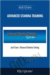 Advanced Stamina Training – Jack Grave