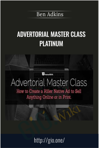 Advertorial Master Class Platinum – Ben Adkins