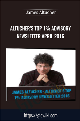 Altucher's Top 1% Advisory Newsletter April 2016...