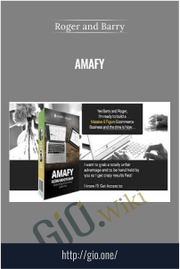 Amafy – Roger and Barry